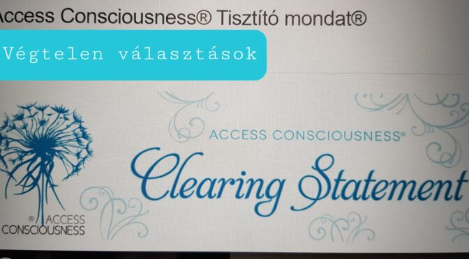 Az Access Consciousness® Tisztító mondata®
